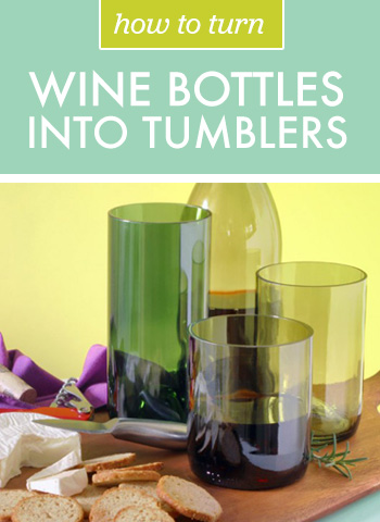 How to Turn Wine Bottles into Tumblers