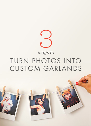 3 Ways to Turn Photos into Custom Garlands
